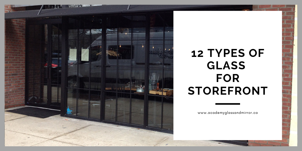 Types of Glass for Storefront