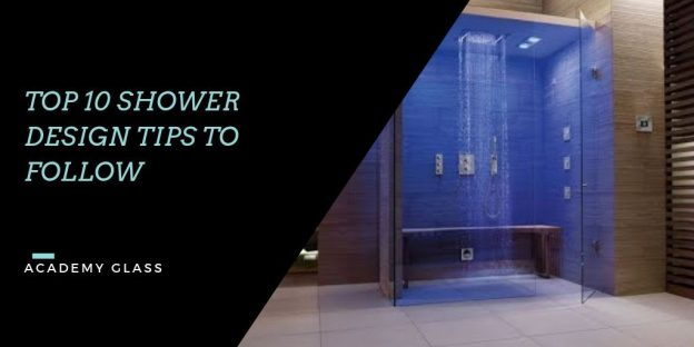 Shower Design Tips to Follow