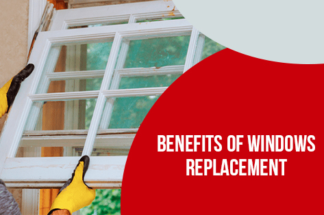 Benefits-of-Windows-Replacement